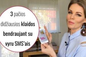 3 PAČIOS DIDŽIAUSIOS KLAIDOS bendraujant su vyru SMS'ais (video)