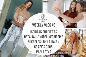 WeeklyVlog #6: Išgirtas OUTFIT'tas detaliau | Neprireikė suknelės LNK laidai | Gražios odos paslaptys