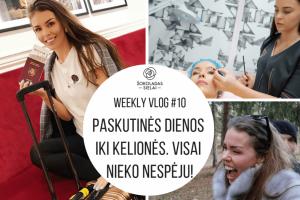 WeeklyVlog 10: Paskutinės dienos iki kelionės. VISAI NIEKO NESPĖJU!